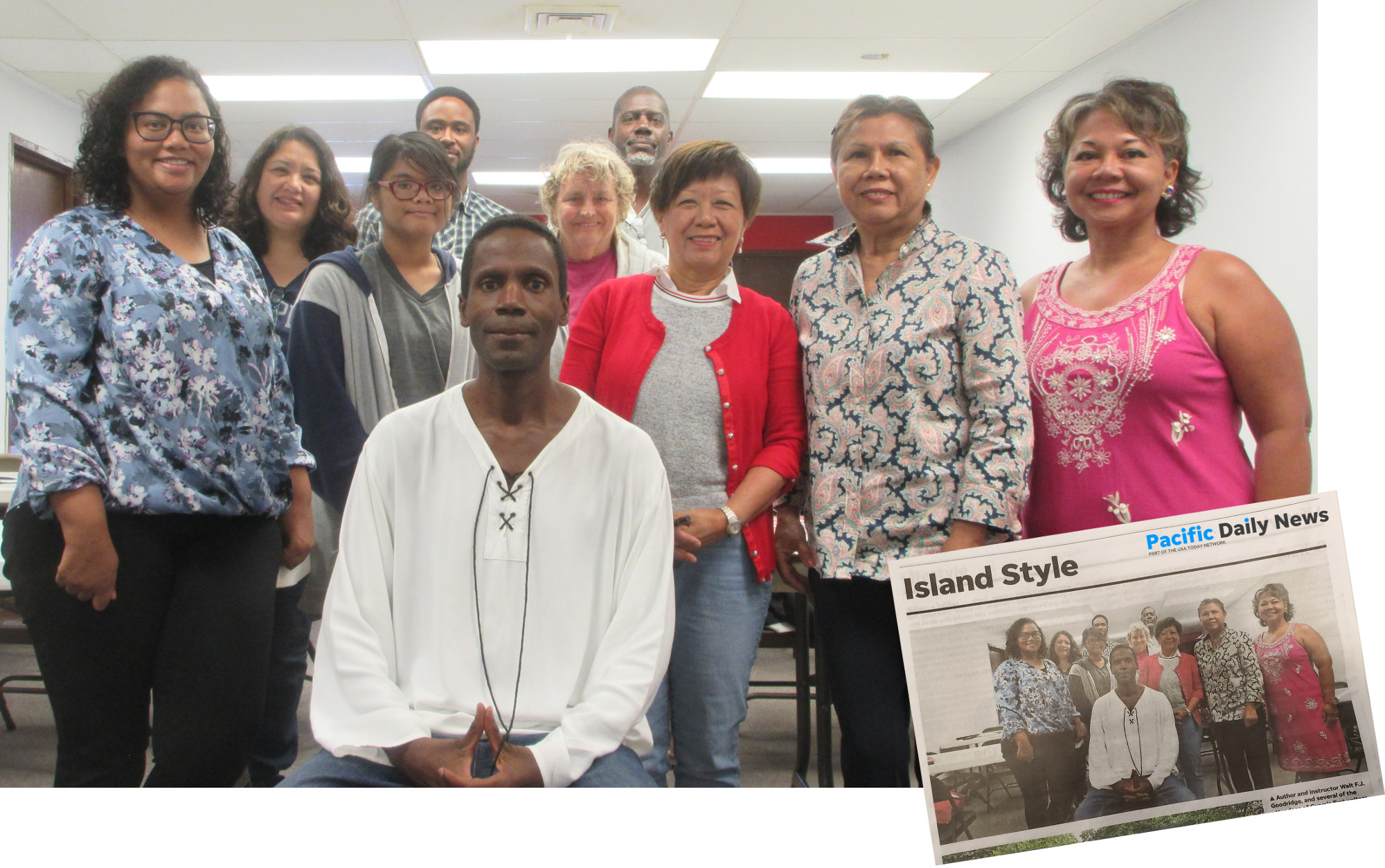 Author and instructor Walt F.J. Goodridge, and several of the attendees of Guam's First Writers Workshop: l.to r. Fadila K., Marie L., Sophie N., Tyrone B., Dianne S., Christopher A., Jeni Ann F., Kim B. and Dr.Sam M. (Not shown: Rlene S. and Louise.) [inset: Photo appears in the July 31 edition of Pacific Daily News' Island Style section a few days later!]